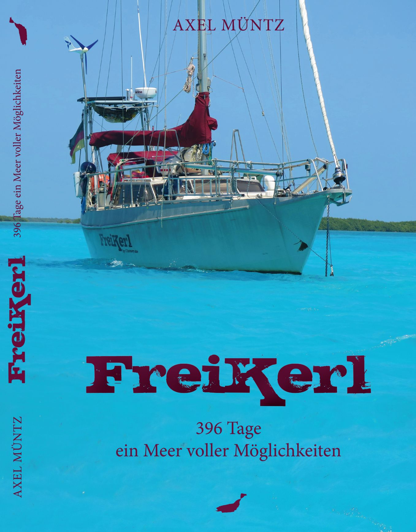 Das neue Buch: Freikerl - 396 Tage ein Meer voller Möglichkeiten